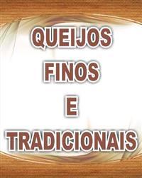 Queijos Finos e Tradicionais