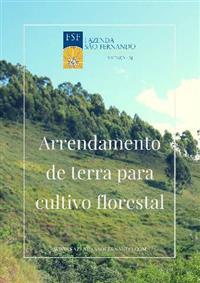 Arrendamento de terra para cultivo florestal