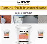 Impermeabilizante Borracha Líquida | Para Lajes e Telhados Impercit