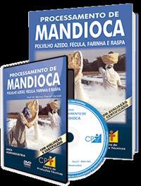 Curso Processamento de Mandioca - Polvilho Azedo, Fécula, Farinha e Raspa