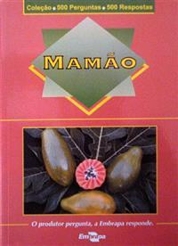 Livro Coleção 500 Perguntas 500 Respostas: Mamão - 1ª Edição