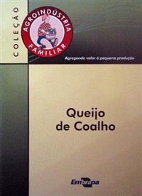 Livro Agroindústria Familiar: Queijo de Coalho