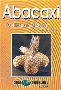 Livro Abacaxi - Do Plantio ao Mercado