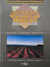 Livro Coleção 500 Perguntas 500 Respostas: Sistema Plantio Direto - 1ª Edição