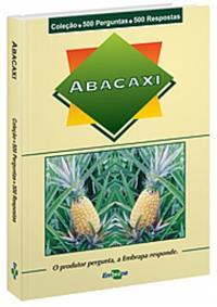 Livro Coleção 500 Perguntas 500 Respostas: Abacaxi, 1ª Edição