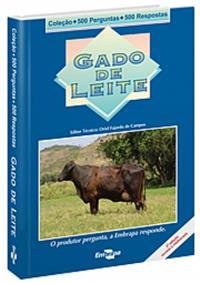 Livro Coleção 500 Perguntas 500 Respostas: Gado de Leite, 3ª Edição