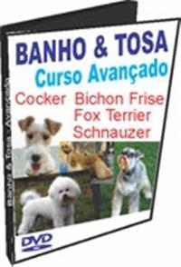 Banho e Tosa - Curso Avançado - DVD