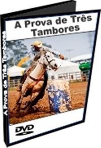 Treinamento para a Prova de Três Tambores - DVD